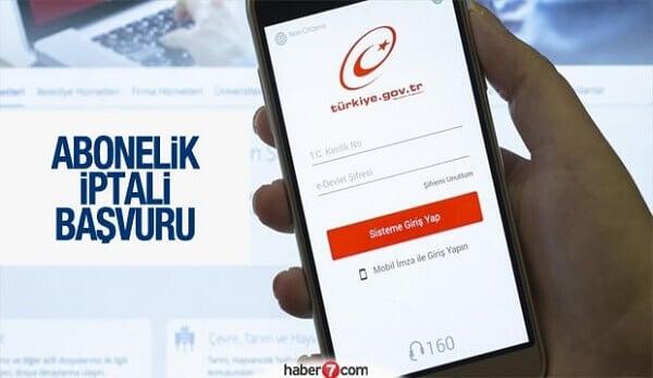 abonelik iptali e devlet uzerinden nasil yapilir internet telefon su aboneligi kapatma