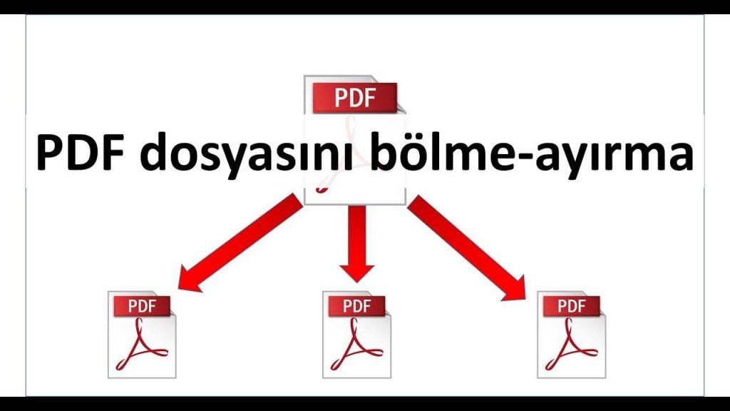 PDF Dosya Bölme İşlemi Nasıl Yapılır?