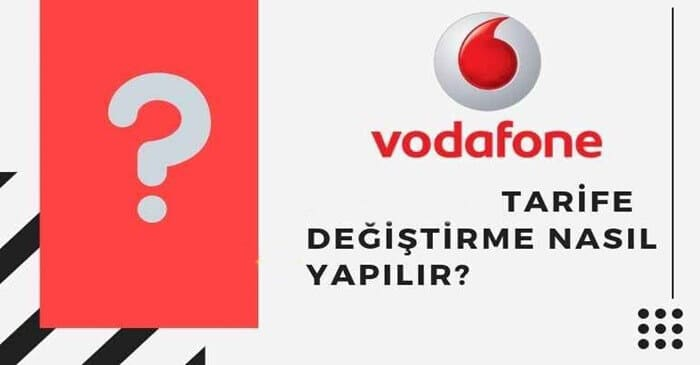 Vodafone tarife değişikliği