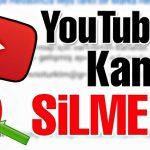 youtube kanal silme youtube kanal gizleme toplu abonelik silme